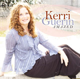 "Kerry Guerin Album - ""Amazed"""