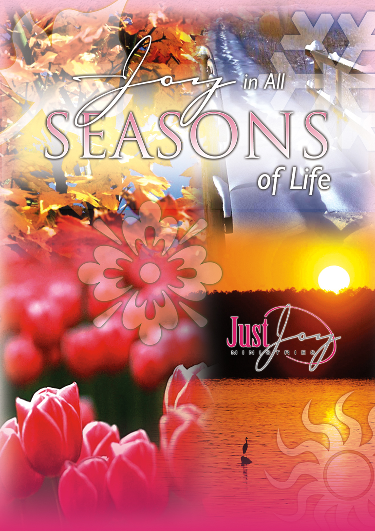 Joy In All Seasons of Life